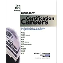 Microsoft Certification Careers: Earn More Money by William C. Jeansonne (1999-09-01)