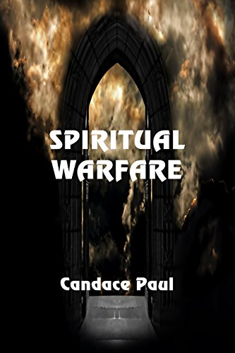 Spiritual Warfare by [Paul, Candace]
