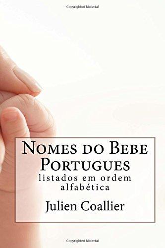 Download Nomes do Bebe Portugues: listados em ordem alfabetica (Portuguese Edition) ebook