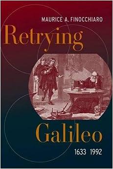 Retrying Galileo, 1633–1992