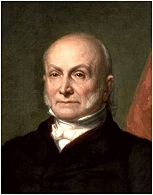 Official United States Presidential Portrait Series: JOHN QUINCY ADAMS