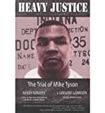 Heavy Justice, Randy Roberts and J. Gregory Garrison, 1557286000