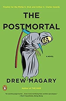The Postmortal: A Novel by [Magary, Drew]