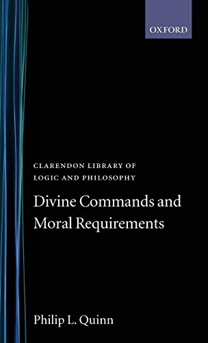 Divine Commands and Moral Requirements (Clarendon Library of Logic and Philosophy)