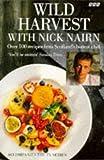 Wild Harvest with Nick Nairn