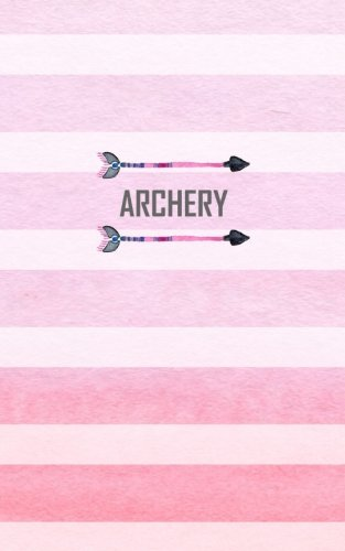 Archery: Score Keeping Small Pink Notebook for Target