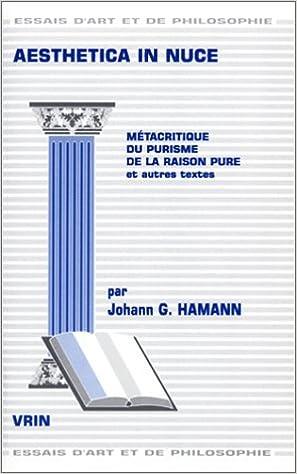 Ebooks au Portugal téléchargement gratuit Aesthetica In Nuce : Métacritique du purisme de la raison pure et autres textes PDF DJVU