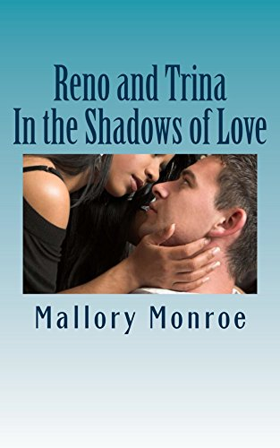 Search : Reno and Trina: In the Shadows of Love (The Mob Boss Series Book 12)