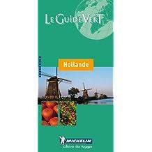Michelin THE GREEN GUIDE Hollande, 3e