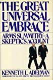 Great Universal Embrace, Kenneth L. Adelman, 0671672061