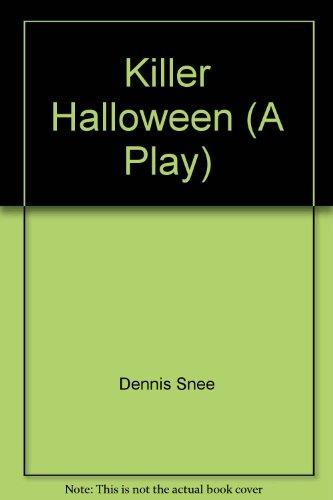 Killer Halloween (A Play)]()