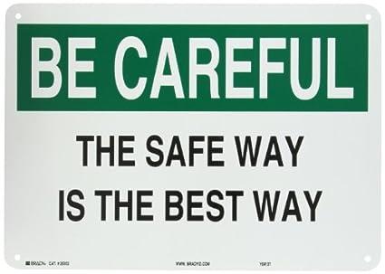 Brady 25302 Plastic Safety Slogans Sign, 10