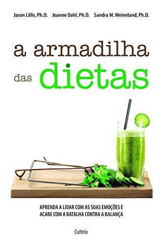 A Armadilha das Dietas