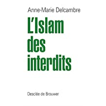 ISLAM DES INTERDITS (L')