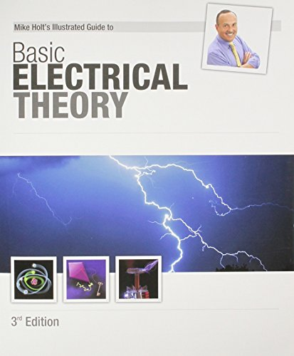 Mike Holt's Illustrated Guide to Basic Electrical Theory 3rd -