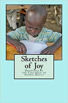 Book Sketches of Joy: Drawings by the Children of Ahero, Kenya