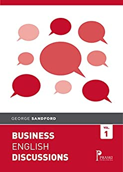 Business English Discussions by [Sandford, George]