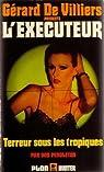 L'exécuteur, tome 40 : Terreur sous les tropiques par Pendleton