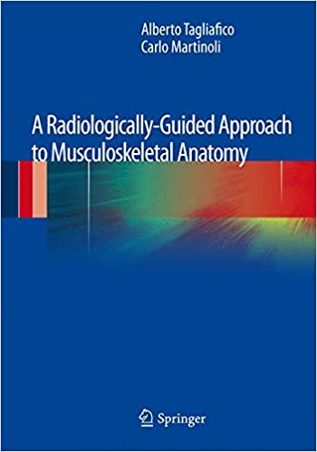 Book A Radiologically-Guided Approach to Musculoskeletal Anatomy
