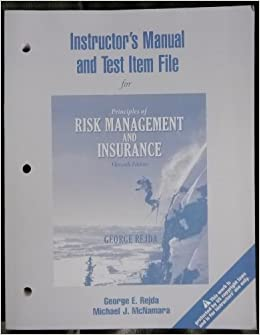 Instructor's Manual and Test Bank for Principles of Risk