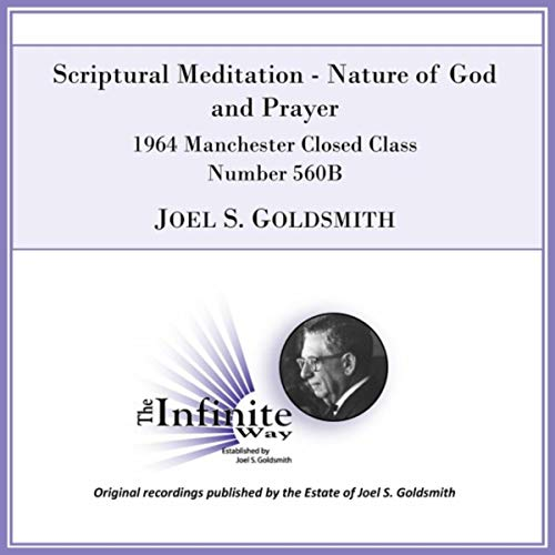 Scriptural Meditation: Nature of God and Prayer (1964 Manchester Closed Class, Number 560b) -