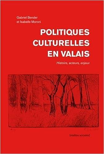 Livre gratuits Politiques culturelles en Valais pdf