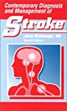 Contemporary Diagnosis and Management of Stroke, Weinberger, Jesse, 1884065856
