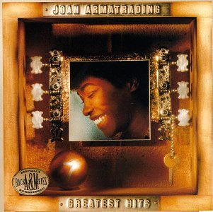 Greatest Hits (The Best Of Joan Armatrading)