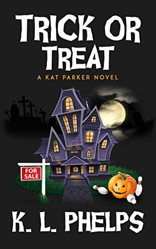 Trick or Treat (A Kat Parker Novel Book 7)