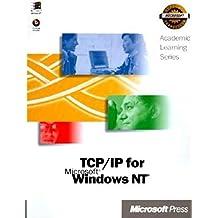 TCP/IP for Microsoft Windows NT