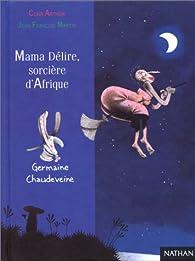 Mama délire, sorcière d'Afrique par Clair Arthur