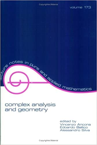 Complex Analysis And Geometry Lecture Notes In Pure And