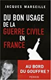 Image de Du bon usage de la guerre civile en France