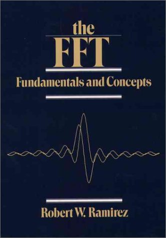 The Fft, Fundamentals and Concepts