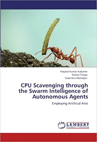 CPU Scavenging through the Swarm Intelligence of Autonomous Agents: Employing Artificial Ants