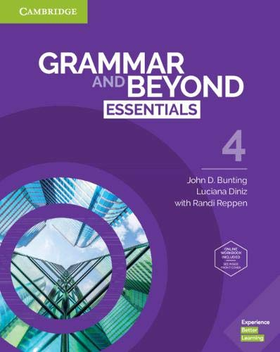 Grammar and Beyond Essentials Level 4 Student's Book with Online Workbook