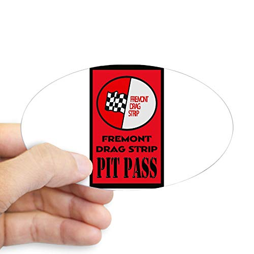 (CafePress Fremont Drag Strip Pit Pass Sticker Oval Bumper Sticker, Euro Oval Car Decal)