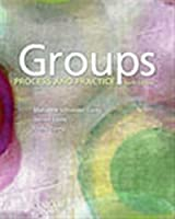 Groups: Process and Practice, 10th Edition Front Cover