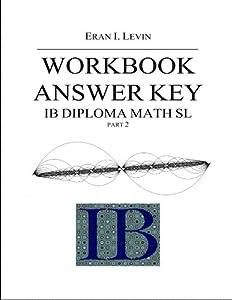 Workbook Answer Key - IB Diploma Math SL part 2