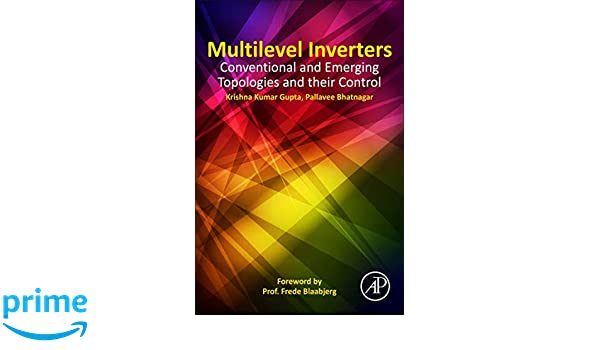 Multilevel Inverters: Conventional and Emerging Topologies and Their