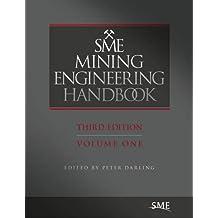 SME Mining Engineering Handbook, Two Volume Set, Third Edition