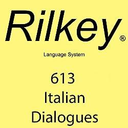 Rilkey 613 Italian Dialogues