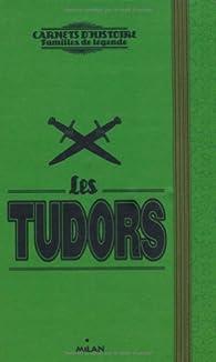 Les Tudor par Sophie Marvaud