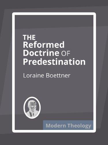 predestination denominations