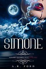Simone (Vampire Passions Duet) Paperback