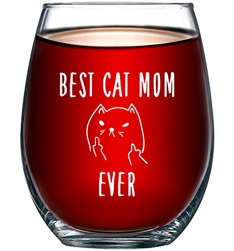 Best Cat Mom Ever Funny Wine Glass 15oz - Unique Christmas Gift Idea for Cat Lovers - Perfect Birthday Gifts for Women - Rude Sarcastic Cat Meme Cup - Evening Mug -