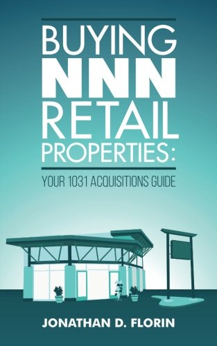 Buying NNN Retail Properties: Your 1031 Acquisitions Guide