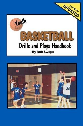 Youth Basketball Drills and Plays Handbook-2nd Edition by Bob Swope (2008-11-21) Text fb2 book