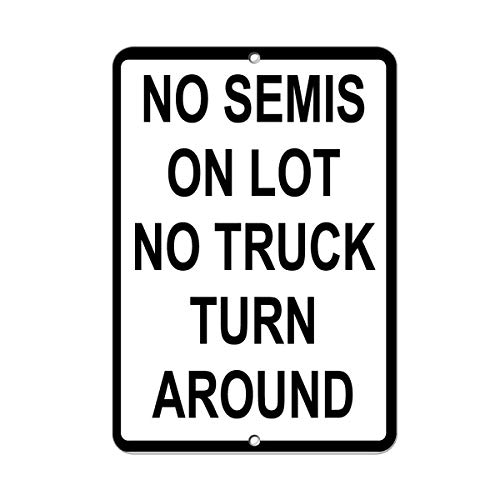 (No Semis On Lot No Truck Turn Around Parking Sign Metal Sign for Front Door Aluminum Sign Heavy Duty Tin Sign Gift)