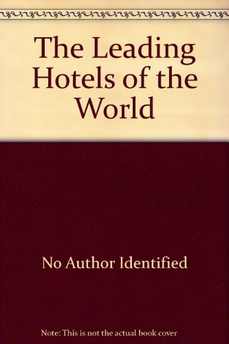 the-leading-hotels-of-the-world-paperback